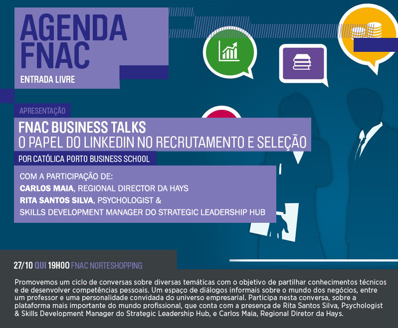 FNAC Business Talks - O papel do LinkedIn no recrutamento e seleção